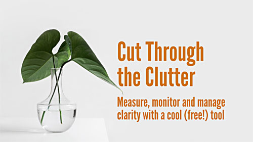 Cut Through the Clutter